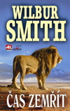 Wilbur Smith: Čas zemřít