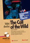 Jack London: Volání divočiny/The Call of the Wild