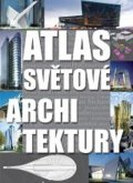 neuveden: Atlas svtov architektury
