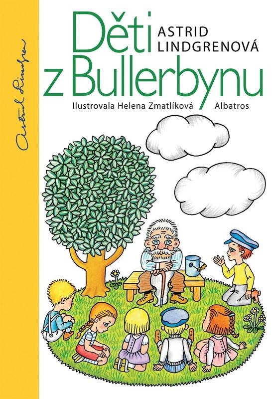 Astrid Lindgrenová: Děti z Bullerbynu