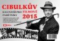 Aleš Cibulka: Cibulkův kalendář pro filmové pamětníky 2015