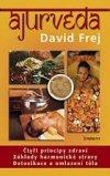 David Frej: Ájurvéda