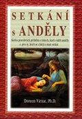 Doreen Virtue : Setkání s anděly