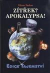 Viktor Farkas: Zítřek? Apokalypsa !