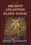 Stan Hall: Archivy Atlantidy - Zlato Tayoů