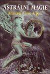 Ariana a Raven Argoni: Astrální magie