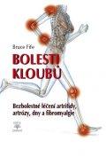 Bruce Fife: Bolesti kloubů - Bezbolestné léčení