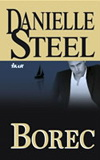 Danielle Steel: Borec