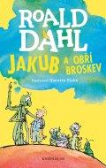 Roald Dahl : Jakub a obří broskev
