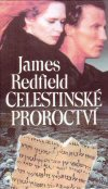 James Redfield : Celestinské proroctví