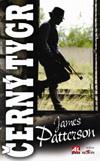 James Patterson: Černý tygr
