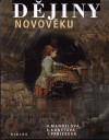 H. Mandelová, E. Kunstová, I. Pařízková: Dějiny novověku