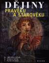 H. Mandelová, E. Kunstová, I. Pařízková: Dějiny pravěku a starověku