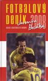 Jaromír Bosák: Fotbalový deník Jaromíra Bosáka 2008