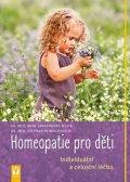 Stephan Nolte: Homeopatie pro děti - Individuální