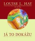 Louise L. Hay : Já to dokážu