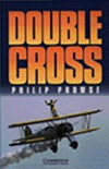 Philip Prowse: Double Cross: Level 3  - plus CD