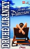 James Petterson: Druhé líbánky