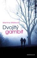 Martina Málková: Dvojitý gambit