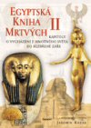 Jaromír Kozák: Egyptská kniha mrtvých/ II.
