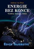 Andreas von Rétyi: Energie bez konce - vynálezy, koncepty, řešení