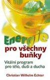 Christian Wilhelm Echter: Energie pro všechny buňky