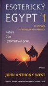Jaromír Kozák: Esoterický Egypt 1