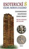 Václav Vokolek, Jiří Kuchař: Esoterické Čechy, Morava a Slezsko 8.díl