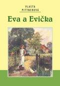 Vlasta Pittnerová: Eva a Evička