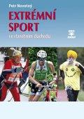 Petr Novotný: Extrémní sport ve starobním důchodu