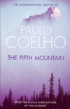 Paulo Coelho: The Fifth Mountain