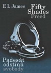 E L James: Fifty Shades Freed: Padesát odstínů svobody