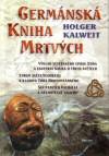 Holger Kalweit: Germánská kniha mrtvých