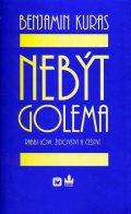 Benjamin Kuras: Nebýt Golema