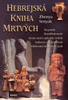 Zhenya Senyak: Hebrejská kniha mrtvých