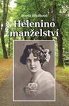 Marie Blažková: Helenino manželství