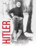 Michael Kerrigan: Hitler - Muž za maskou monstra