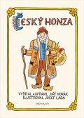 Vybral - Jiří Horák, Ilustroval - Josef Lada: Český Honza