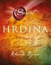 Rhonda Byrne: Hrdina