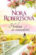 Nora Robertsová: Hrdina ze sousedství