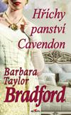 Barbara Taylor Bradfordová: Hříchy panství Cavendon