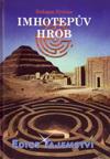 Erdogan Ercivan: Imhotepův hrob