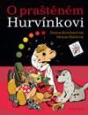 Helena Štáchová: O praštěném Hurvínkovi