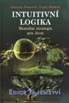 Grazyna Fosarová, Franz Bludorf: Intuitivní logika - Mentální strategie pro život
