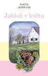Vlasta Javořická: Jabloň v květu