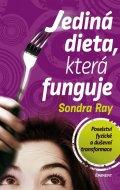 Sondra Ray: Jediná dieta, která funguje