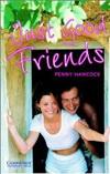 Penny Hancock: Just Good Friends (Level 3) - plus CD