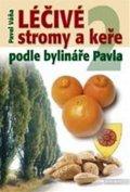 Pavel Váňa: Léčivé stromy a keře  II.