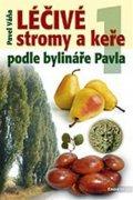 Pavel Váňa: Léčivé stromy a keře  I.