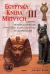 Jaromír Kozák: Egyptská kniha mrtvých/ III.